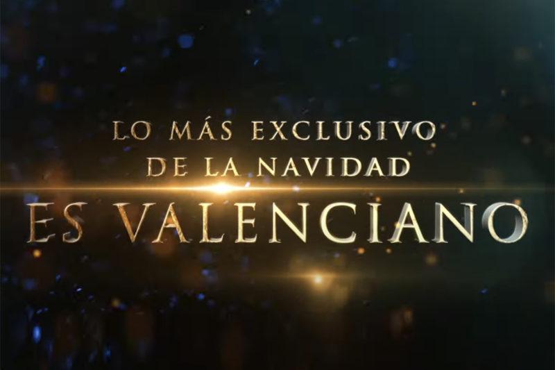 ¿Sabías que lo más Exclusivo de la Navidad es Valenciano?